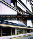 Energy-Efficient Office Refurbishment: Designing for Comfort