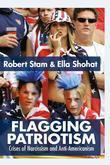 Flagging Patriotism: Crises of Narcissism and Anti-Americanism