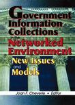 Government Information Collections in the Networked Environment: New Issues and Models