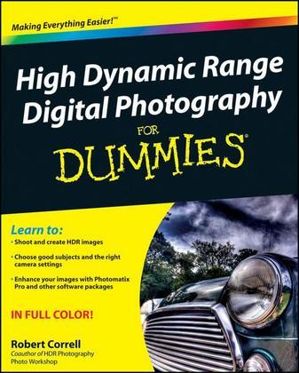 High Dynamic Range Digital Photography For Dummies