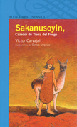 Sakanusoyin, Cazador de Tierra del Fuego