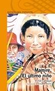 Mamire, el último niño