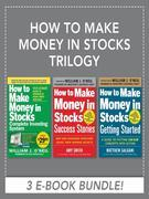 How to Make Money in Stocks Trilogy