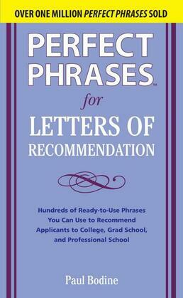 Perfect Phrases for Letters of Recommendation