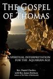 The Gospel of Thomas: A Spiritual Interpretation for the Aquarian Age