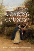 A Caring County?: Social Welfare in Hertfordshire from 1600