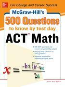 500 ACT Math Questions to Know by Test Day