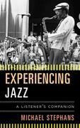 Experiencing Jazz: A Listener's Companion