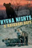 Hyena Nights & Kalahari Days