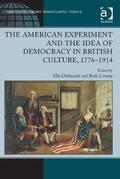 The American Experiment and the Idea of Democracy in British Culture, 1776-1914