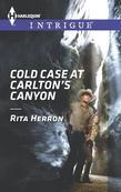 Cold Case at Carlton's Canyon