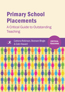 Primary School Placements: A Critical Guide to Outstanding Teaching