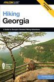 Hiking Georgia, 3rd: A Guide to Georgia's Greatest Hiking Adventures