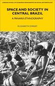 Space and Society in Central Brazil: A Panar Ethnography