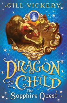 The Sapphire Quest: Dragonchild Book 4