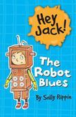 Hey Jack! The Robot Blues
