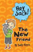 Hey Jack! The New Friend