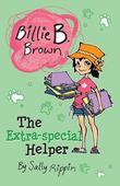 Billie B Brown, The Extra-special Helper