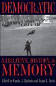 Democratic Narrative, History, and Memory