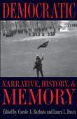 Democratic Narrative, History, and Memory