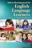 Talent Development for English Language Learners: Identifying and Developing Potential