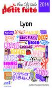 Lyon 2014 Petit Futé (avec photos et avis des lecteurs)