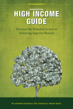 Aftershock's High Income Guide: Discover the Powerful Secrets to Achieving Superior Returns