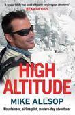 The High Altitude: Airline Pilot, Mountaineer, Modern-Day Adventurer