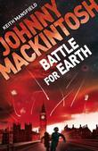 Johnny Mackintosh: Battle for Earth