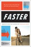 FASTER: Demystifying the Science of Triathlon Speed