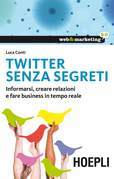 Twitter senza segreti