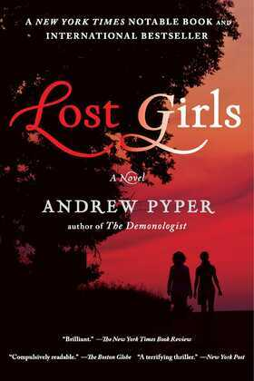 Lost Girls: A Novel