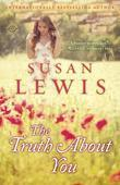 The Truth About You: A Novel