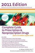Complete Guide to Prescription & Nonprescription Drugs 2011