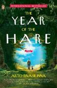 The Year of the Hare: A Novel