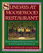 Sundays at Moosewood Restaurant: Ethnic and Regional Recipes from the Cooks at the