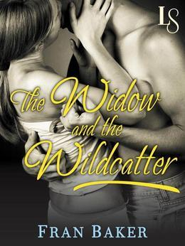 The Widow and the Wildcatter: A Loveswept Classic Romance