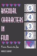 Bisexual Characters in Film: From Ana¿s to Zee