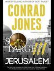 Soft Target III: Jerusalem