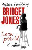 Bridget Jones: loca por el