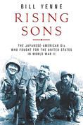 Bill Yenne - Rising Sons