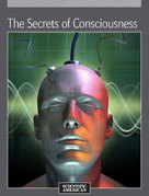 The Secrets of Consciousness