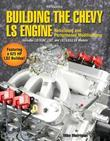 Building the Chevy LS Engine HP1559: Rebuilding and Performance Modifications