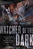 Watcher of the Dark