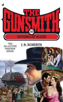 The Gunsmith #349: Riverboat Blaze