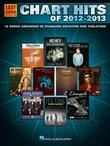 Chart Hits of 2012-2013 Songbook