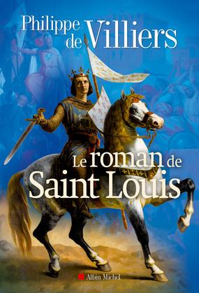 Le Roman de Saint-Louis