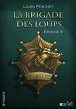 La Brigade des loups - Episode 3