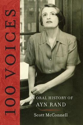 100 Voices: An Oral History of Ayn Rand
