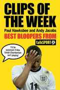 Clips of the Week: Best Bloopers from TalkSport